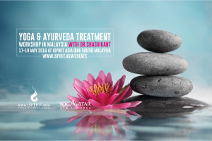 Yoga & Ayurveda Treatment Workshop in Malaysia with Dr.Shashikant
