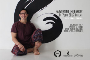 Harvesting The Energy Of Your 2017 Intent Jambo Truong